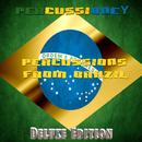 ブラジルのパーカッションミュージック - Percussions from Brazil/Percussioney & Giacomo Bondi