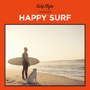 SURF STYLE -HAPPY SURF-/be happy sounds