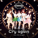 Cry again/CHERRSEE