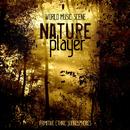 古代アマゾンの世界へ誘うエスニックサウンド - Nature Player Primitive Ethnic Soundspheres/World Music Scene