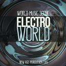 自然と科学が融合したスピリチュアルパーカッションサウンド - Electroworld New Age Percussions Era/World Music Scene