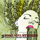 恋人と美味しいディナーをボサノバで - Bossa Nova Memories - 20 Acoustic Classics of Brazilian Popular Music/Raquel Silva Joly