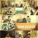 ROOM VACATION (feat. 唾奇 & おかもとえみ)/DJ HASEBE