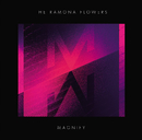 MAGNIFY/The Ramona Flowers