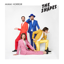 The Shapes (Japan Deluxe Edition)/Miami Horror