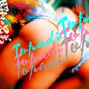 TOP A DI TOP/昭和の兄弟