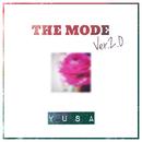 THE MODE Ver.2.0/YUSA