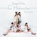 for Memories-Solo Tracks-/Dream 4 You