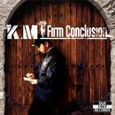 FIRM CONCLUSION/K.M