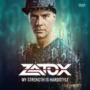 My Strength is Hardstyle/Zatox
