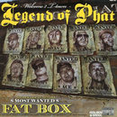 LEGEND OF PHAT/FAT BOX CREW