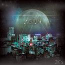 AGAIN/2K's