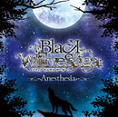 BLACK WOLVES SAGA 「Anesthesia」/lasah