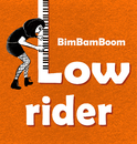 Lowrider/BimBamBoom