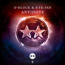 Antidote/D-Block & S-te-Fan