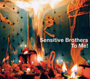 To Me!/Sensitive Brothers