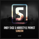 Sunbeam/ANDY SVGE & Hardstyle Pianist