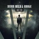 Just Me/Devin Wild & RVAGE