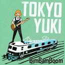 TOKYO YUKI/BimBamBoom