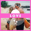 Hawaiian sunset ~love~/be happy sounds