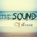 幻想的な森の夜に迷いこんだようなニューエイジサウンド - The Sound of Silence Peaceful New Age Soundspheres/V.A.