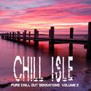 島はずれの海で夕日を眺めながら聴きたいチルアウト - Chill Isle Pure Chill out Sensations Volume 2/V.A.