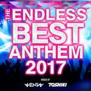 The Endless Best Anthem 2017/V.A.