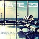 空の旅路でくつろぎながら聴きたい - Gate 23 Relaxing Music for a Pleasant Flight/V.A.