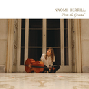 From the Ground/Naomi Berrill