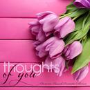 大切な人に手紙を綴りながら聴きたいリスニング音楽 - Thoughts of You Romantic Classical Serenades Collection/V.A.