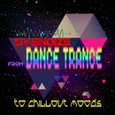 時には談話を楽しみながら・・・トランスダンス - Gysnoize from Dance Trance to Chill out Moods/V.A.