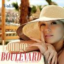 夏夜の賑わう街を眺めながら聴きたいラウンジミュージック - Lounge Boulevard Vol.1 the Summer Collection/V.A.