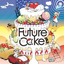 Future Cαke/YUC'e