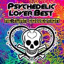 PSYCHDELIC LOVER RE:TURN COLLECTION/V.A.