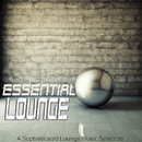 深まる夜、ネオン煌く街を颯爽と歩きながら聴きたい - Essential Lounge a Sophisticated Lounge Music Selection/V.A.