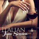 ブランデーで渋くキメたい夜は、イタリアンスムースジャズ - Italian Jam Sessions Swing and Smooth Jazz Night/V.A.