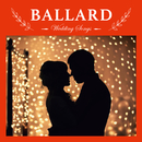 Wedding Songs ~BALLARD~/Relaxing Sounds Productions