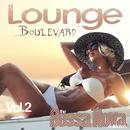 街明かりを横目に潮風漂う海辺をドライブ - Lounge Boulevard Vol.2 the Bossa Nova Collection/V.A.