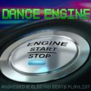 無機質なクラブラウンジでアグレッシブに踊りたい時に - Dance Engine Aggressive Electro Beats Playlist/V.A.