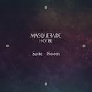 Suite Room/MASQUERADE HOTEL