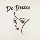 Do Deccca/オオサカズ