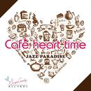 Cafe heart time/JAZZ PARADISE