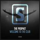 Welcome To The Club/The Prophet