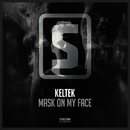 Mask On My Face/KELTEK