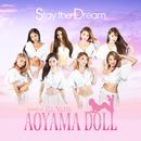 Stay the Dream/Aoyama Doll