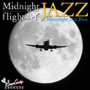 Midnight flight JAZZ/Moonlight Jazz Blue