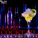 JAZZ COCKTAIL/JAZZ PARADISE