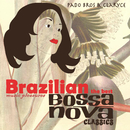 ブラジルボサノバに酔いしれる夜 - Brazilian Music Pleasures the Best Bossa Nova Classics/Pado Bros and Claryce