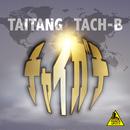 チャイガチ/TAITANG & TACH-B