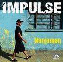 IMPULSE/NANJAMAN